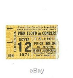 PINK FLOYD 1971 CONCERT TICKET STUB UNIVERSITY of PENNSYLVANIA IRVINE AUD